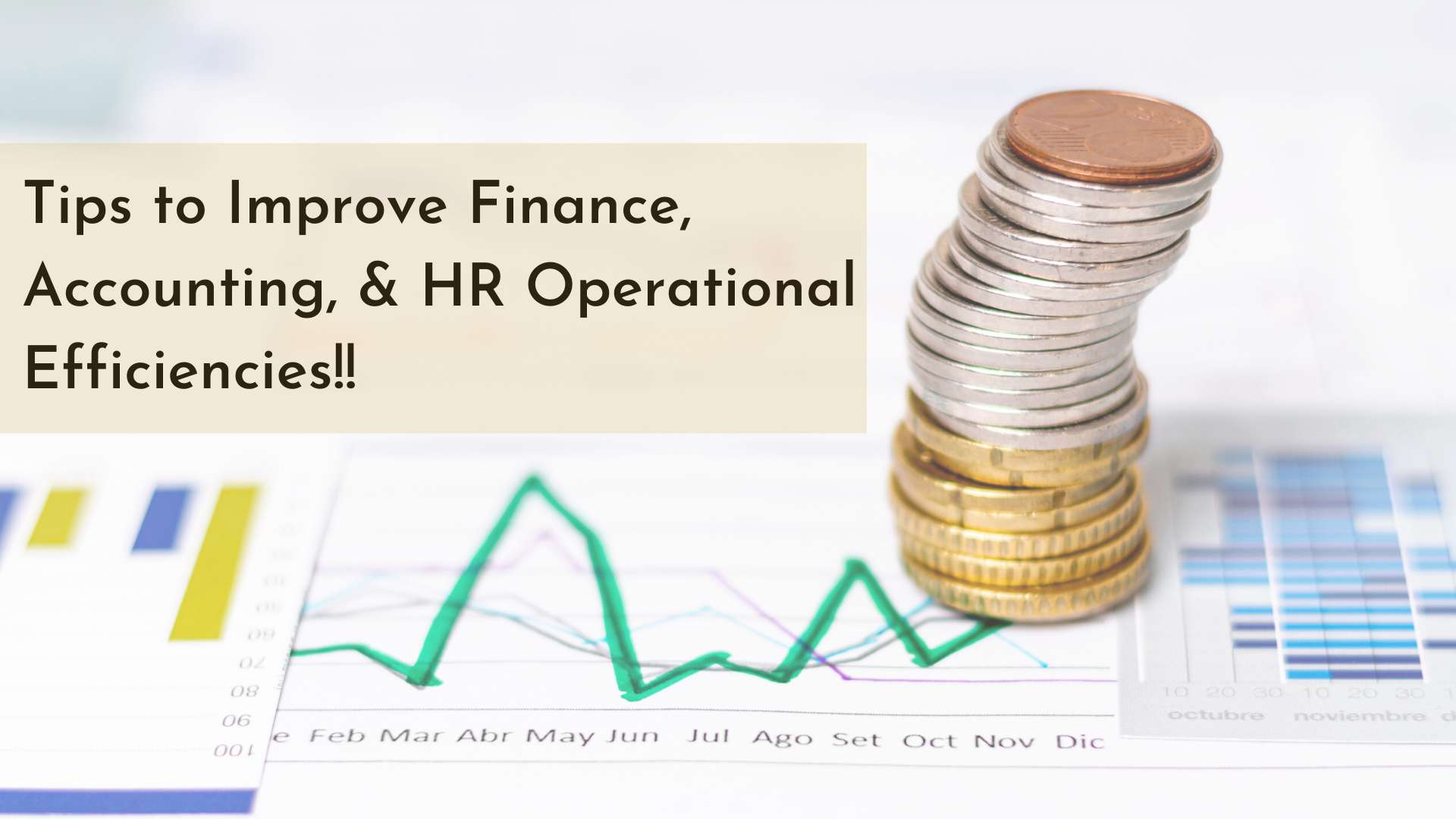 Ways to Improve Finance, Accounting, And HR Operational Efficiencies