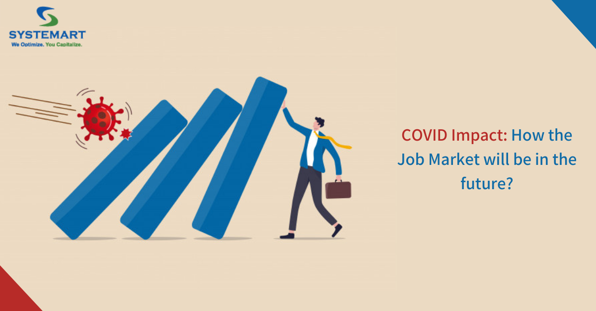 How Will COVID Impact The Job Market In The Future?