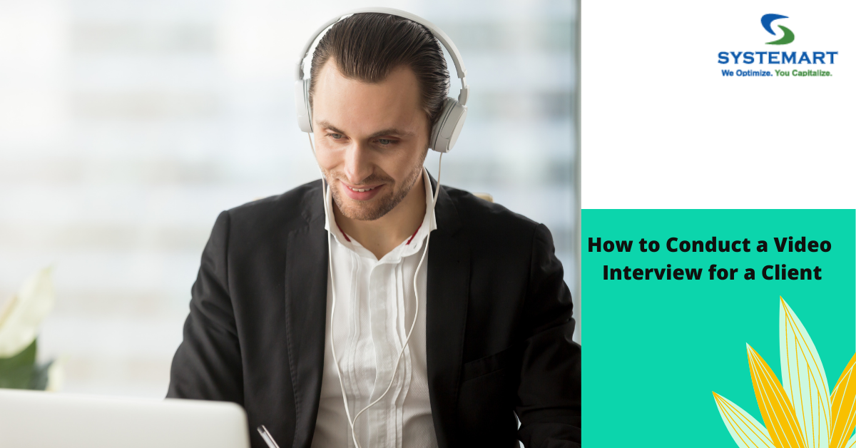 How to Conduct a Video Interview for a Client in 5 Easy Steps