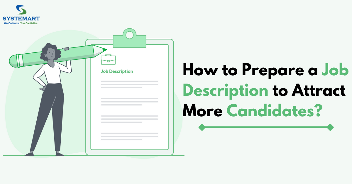 How to Prepare a Job Description to Attract More Candidates?