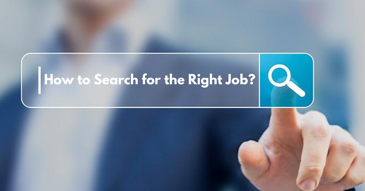 How to Search for the Right Job?