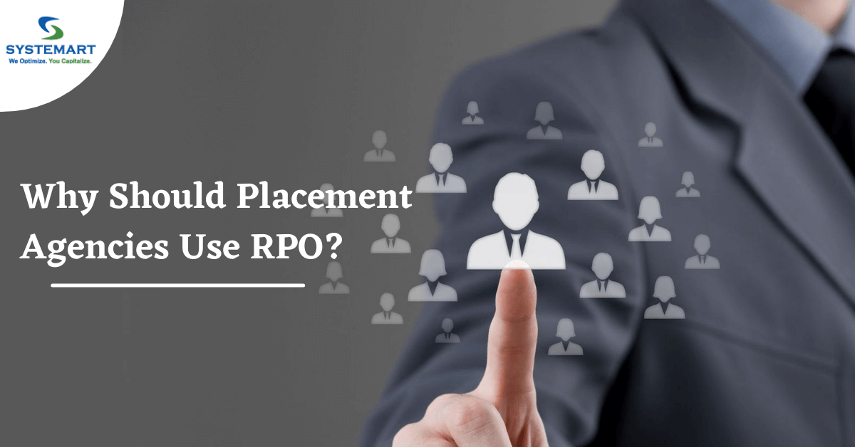 Why Should Placement Agencies Use RPO?