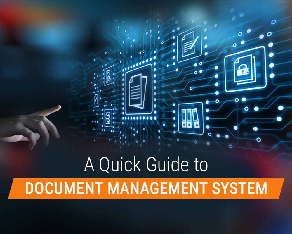 A Quick Guide to Document Management System