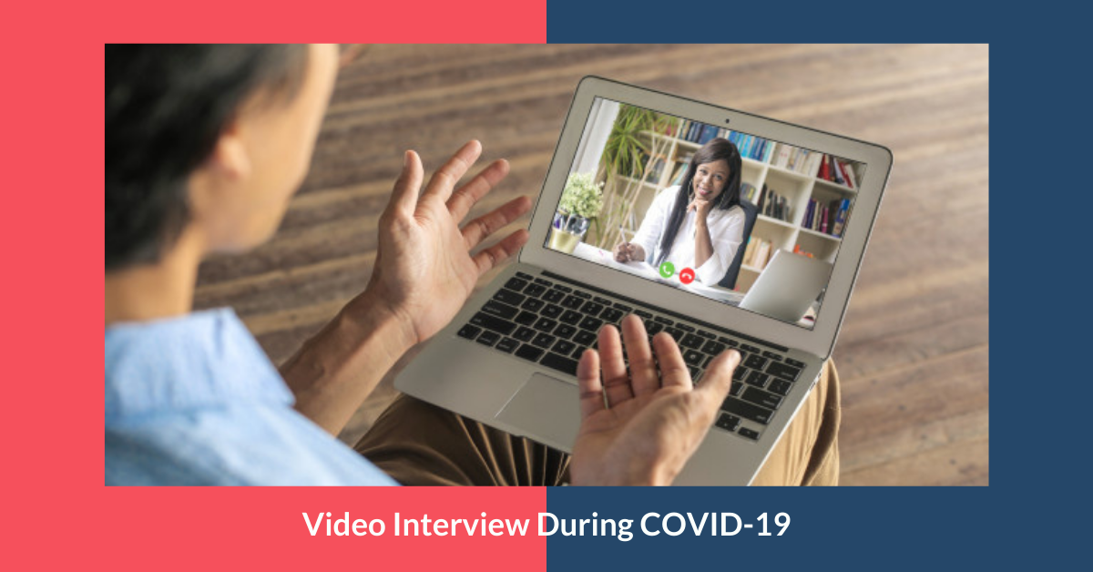 Virtual Interview During COVID-19