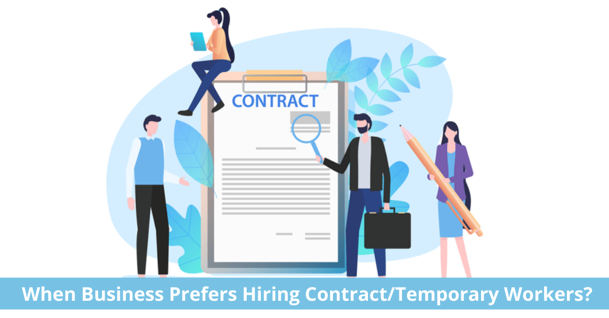 When Business Prefers Hiring Contract Workers?