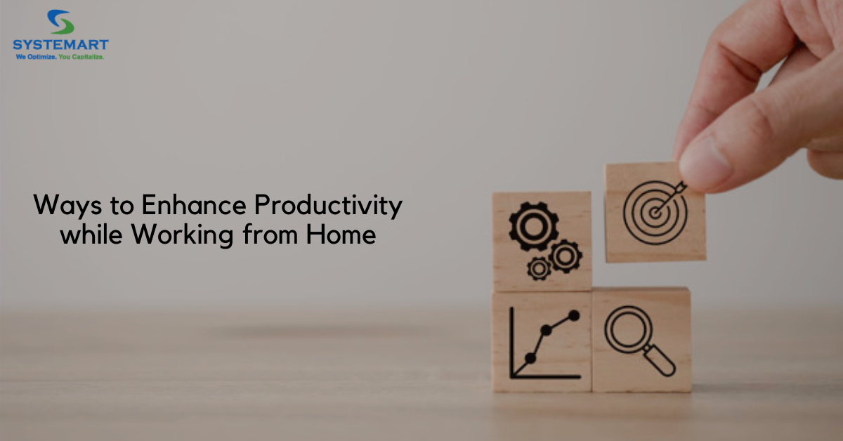 How to enhance Productivity while working from home?